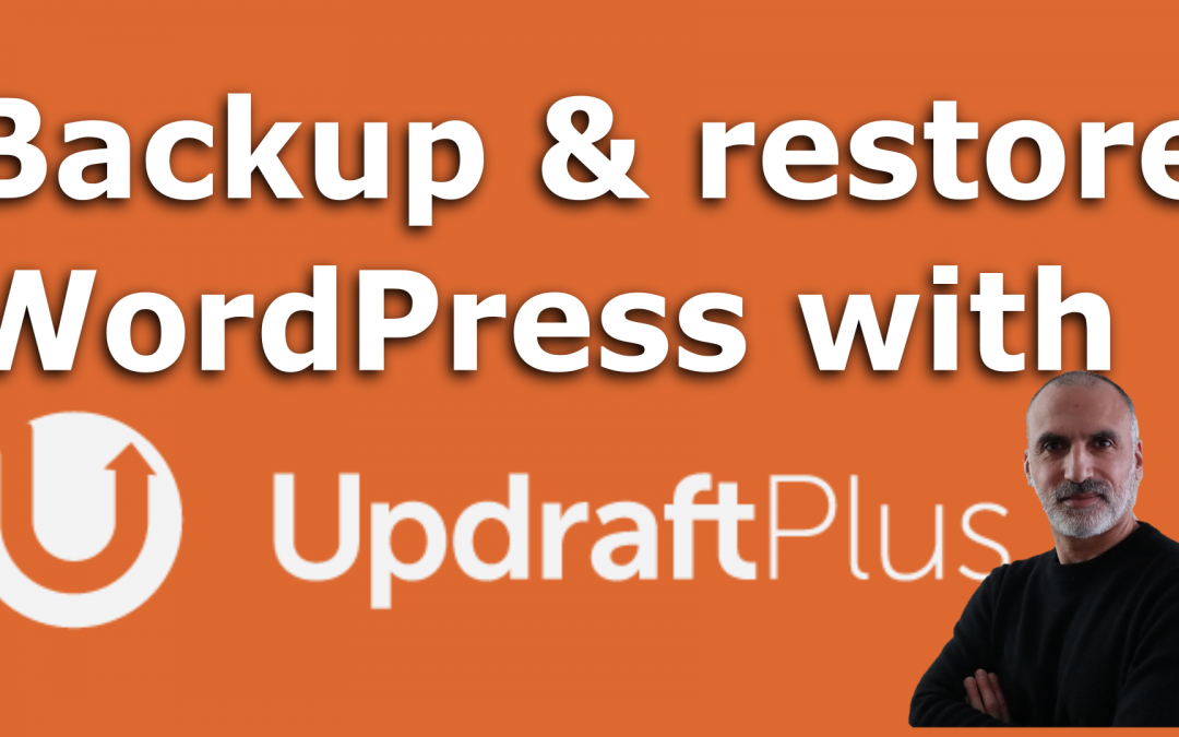 Easy instructions to Backup and Restore WordPress with UpdraftPlus
