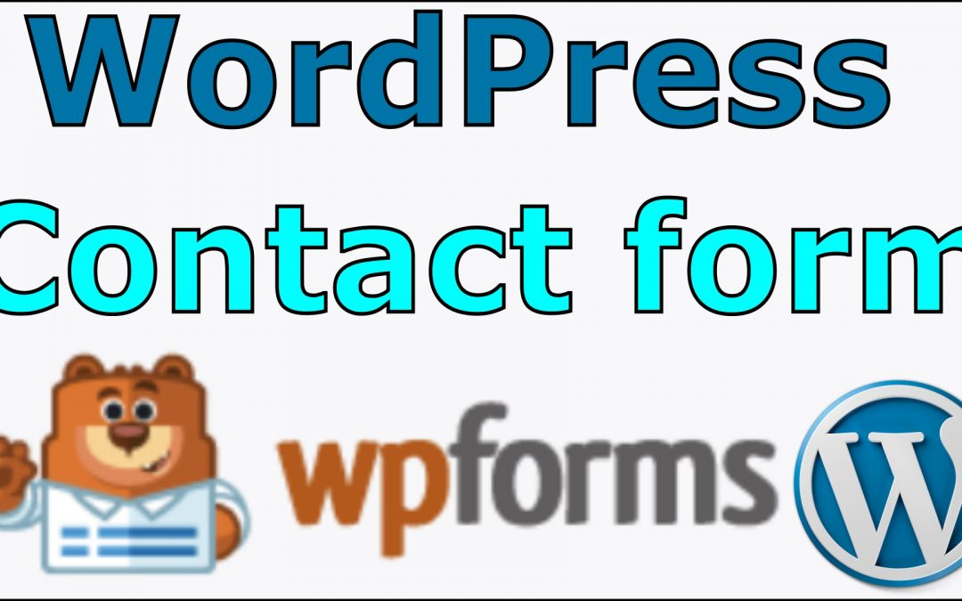 Creating a contact form using WPForms in WordPress
